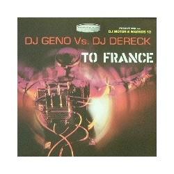 DJ Geno vs. DJ Dereck – To France (2 MANO,HARDCORE MUY BUENO¡)