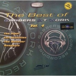 The Best Of Gabbers At Work Vol. 4 (2 MANO,TEMAZOS HARDCORE¡¡)