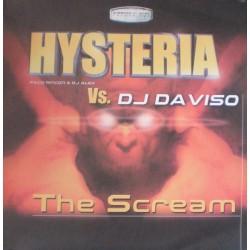 Hysteria  vs. DJ Da Viso – The Scream (2 MANO,GABBERS AT WORK¡)