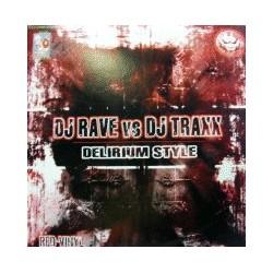 DJ Rave & DJ Traxx  – Delirium Style (2 MANO,TEMAZO PITOS¡¡)