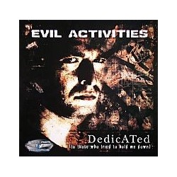 Evil Activities – Dedicated (2 MANO,PONT AERI RECORDS¡¡)