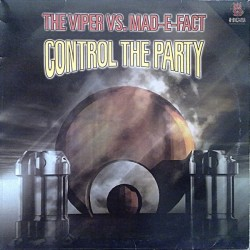 The Viper  vs. Mad-E-Fact – Control The Party (2 MANO,SELLO HCB)