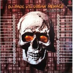 DJ Paul vs. Urban Menace – Blackout (2 MANO,SELLO HCB.PELOTAZO B2¡))