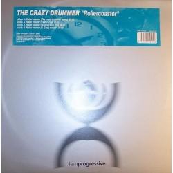 The Crazy Drummer – Rollercoaster (NUEVO,SELLO TEMPROGRESSIVE)