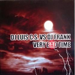 DJ Luis CS vs DJ Frank – Very Bad Time (COPIAS NUEVAS,TEMAZO COLISEUM¡¡)