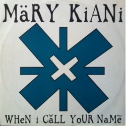 Mary Kiani – When I Call Your Name (NUEVO,TEMAZO¡¡)