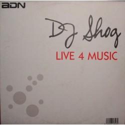 Dj Shog – Live 4 Music (2 MANO,MUY BUENO¡¡)