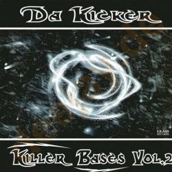 Da Kicker – Killer Bases Vol. 2 (2 MANO,PELOTAZO JUMPER CORTE B2¡)
