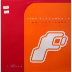 Club Encounters – Party Breaker (2 MANO,COMO NUEVO.BASE + MELODIA DEL 2001¡)