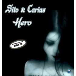 Sito & Carias - Hero (DISCO NUEVO,PORTADA DEDICADA)