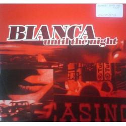 Bianca  – Until The Night (2 MANO,TEMAZO ITALO¡¡)
