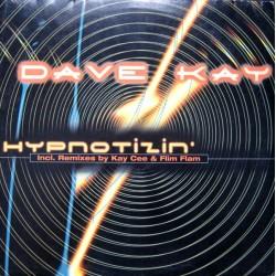 Dave Kay – Hypnotizin (2 MANO,TEMAZO KAYCEE¡¡)