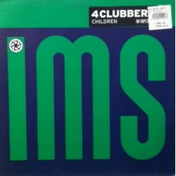 4 Clubbers – Children (2 MANO,SELLO IMPETUOUS¡)