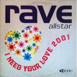Rave Allstars – I Need Your Love 2001 (2 MANO,CABRA MUY BUENA¡)
