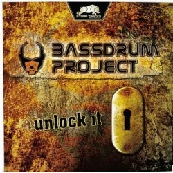 Bassdrum Project - Unlock It