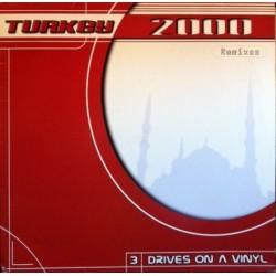 3 Drives On A Vinyl – Turkey 2000 (Remixes)