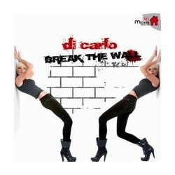 Di Carlo - Break The Wall