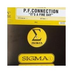 P.F. Connection – It's A Fine Day (2 MANO,COMO NUEVO¡¡)
