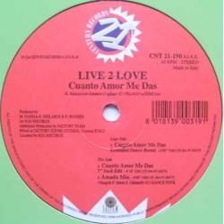 Live 2 Love - Cuanto Amor Me Das