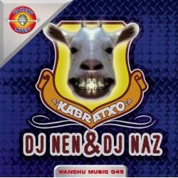 DJ Nen & DJ Naz  - Kabratxo