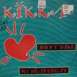Kikka – Don't Take My Heartbeat