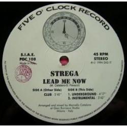 Strega – Lead Me Now (JOYA¡¡ TEMAZO¡)