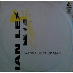 Ian Lex – I Wanna Be Your Man
