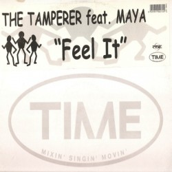 The Tamperer feat Maya - Feel It ( EL TEMA DE LAS CAMPANAS¡)
