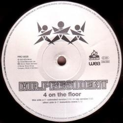 Mr. President – 4 On The Floor