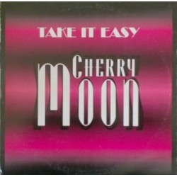 Cherry Moon – Take It Easy