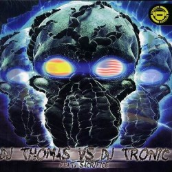 DJ Thomas vs. DJ Tronic  Feat DJ Sacrifice  - Untitled