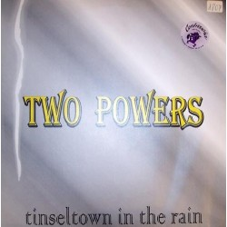 Two Powers - Tinseltown In The Rain Two Powers – Tinseltown In The Rain