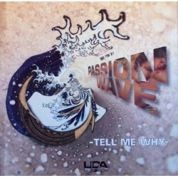 Passion Wave – Tell Me Why
