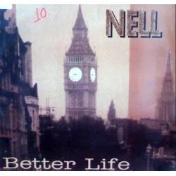 Nell – Better Life