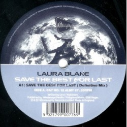 Laura Blake / One Vision – Save The Best For Last / Heaven For Everyone