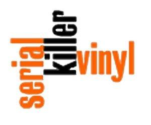 Serial Killer Vinyl