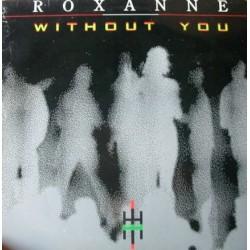Roxanne – Without You (NACIONAL)