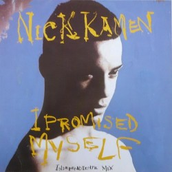 Nick Kamen - I Promised Myself (Independiente Mix)