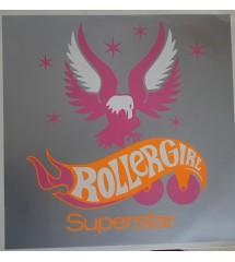 Rollergirl – Superstar