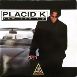 Placid K – New Era E.P(2 MANO,COMPAGNEROS¡¡)